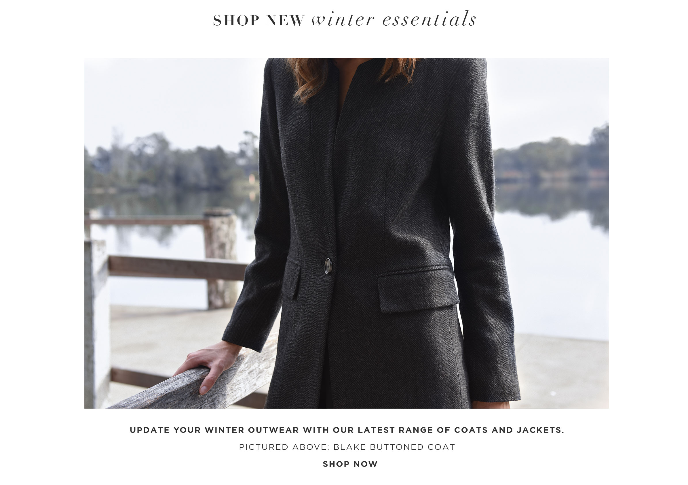 Update your winter outwear with our latest range of coats and jackets