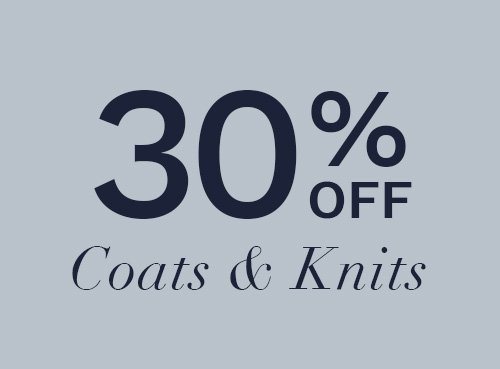 25% off Knits, coats & Jackets